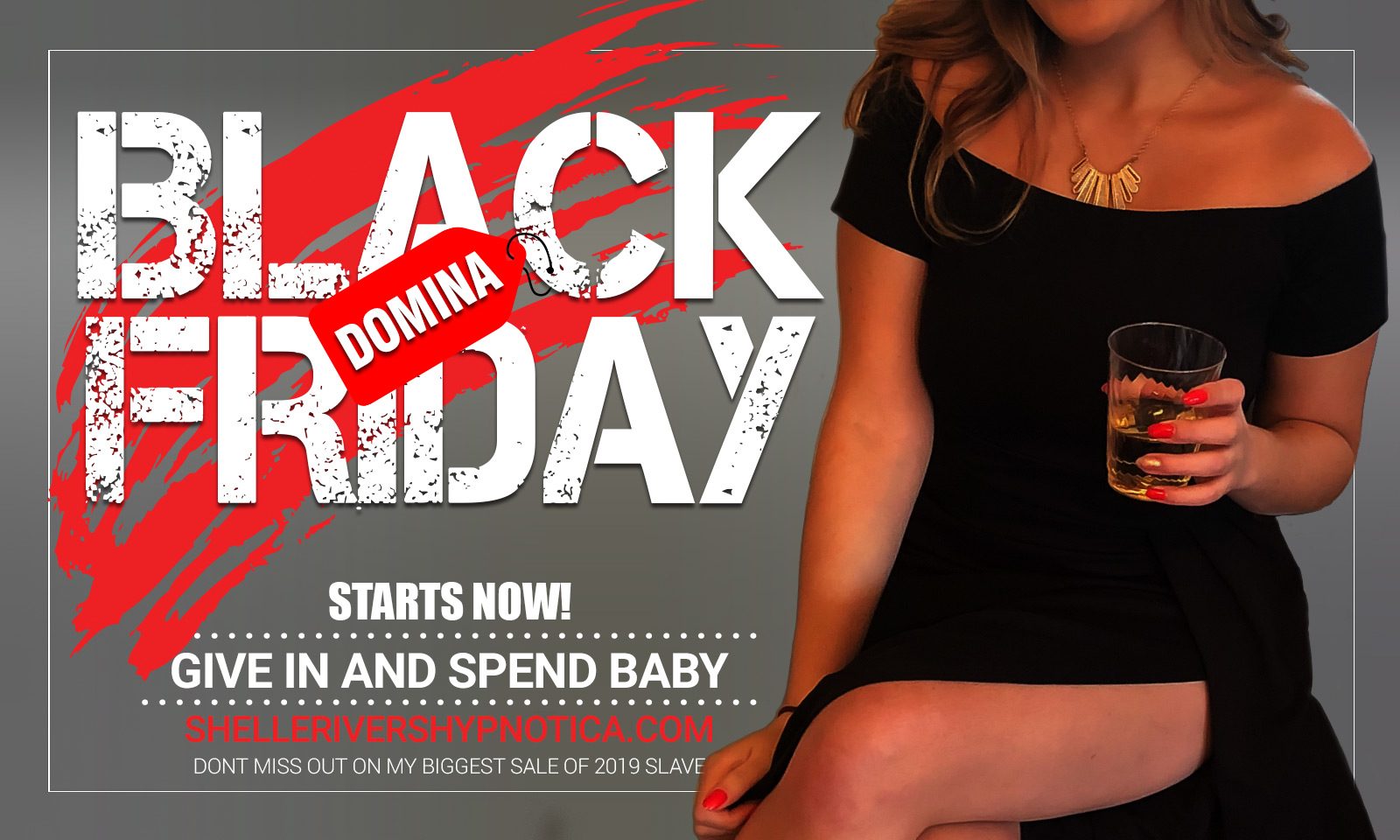 DOMINA SHELLE'S BLACK FRIDAY