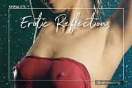 Erotic Reflections