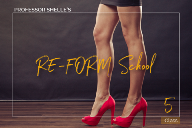 Professor Shelle's Re-Form School - Class #5