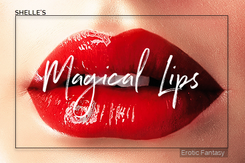 Magical Lips
