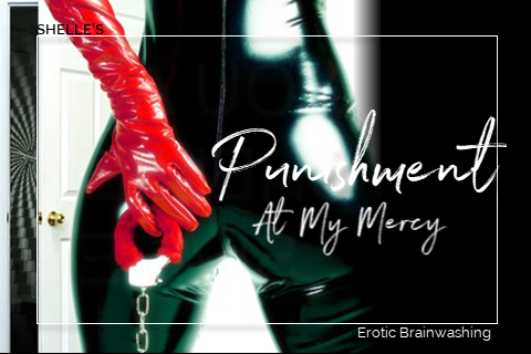Punishment - At My Mercy