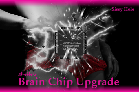 Brain Chip - Implant Upgrade-Sissy Hole