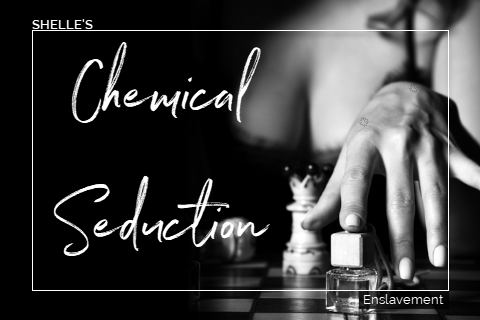 Chemical Seduction