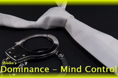 Dominance-Mind Control by Hypnodomme - Shelle Rivers