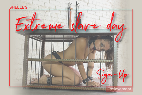 Extreme slave day - Sign-Up