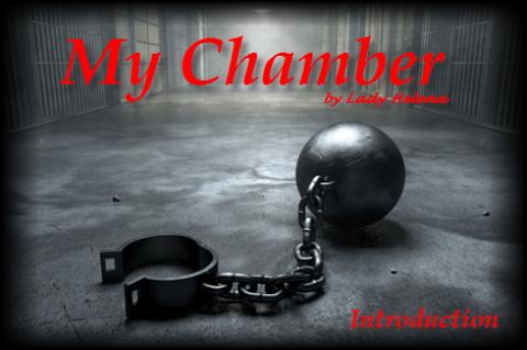 Lady H - My Chamber--Introduction