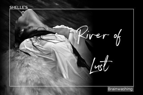 River of Lust by Hypnodomme-Shelle Rivers