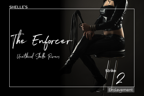 The Enforcer - Strike 2 by Hypnodomme-Shelle Rivers